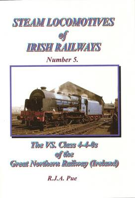 The VS. Class of the Great Northern Railway (Ireland)
