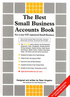 The Best Small Business Accounts Book (yellow Version): For a Non-VAT Registered Small Business