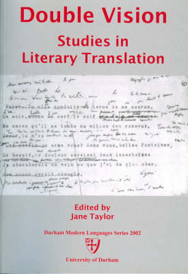 Double Vision: Studies in Literary Translation