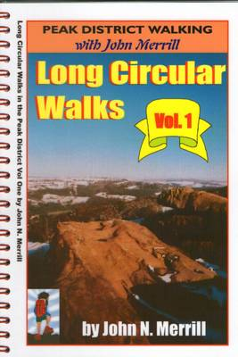 Long Circular Walks in the Peak District: v. 1