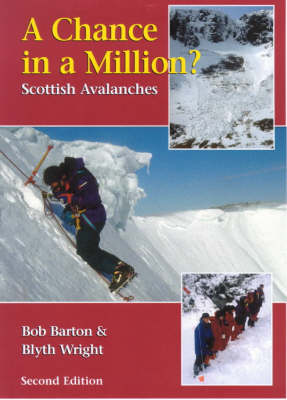 A Chance in a Million?: Scottish Avalanches