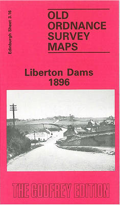 Liberton Dams 1896: Edinburgh Sheet 3.16