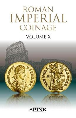 The Roman Imperial Coinage Volume X