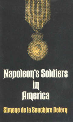 Napolean's Soldiers in America
