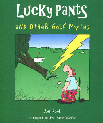 Lucky Pants and Other Golf Myths