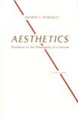 Aesthetics: Problems in the Philosophy of Criticism