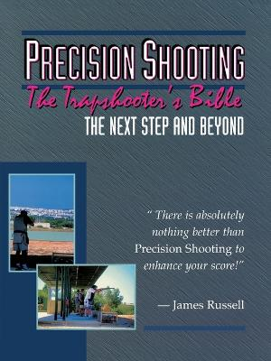Precision Shooting: Trap Shooter's Bible