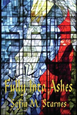 Fully into Ashes