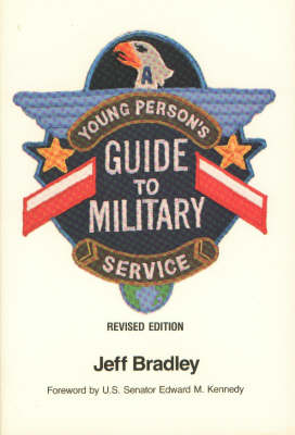 A Young Person's Guide to Military Service
