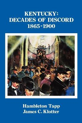 Kentucky: Decades of Discord, 1865-1900