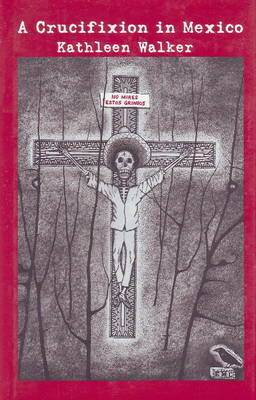 Crucifixion in Mexico
