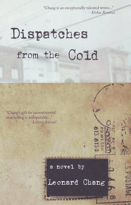 Dispatches from the Cold: A Novel