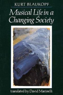 Musical Life in a Changing Society: Aspects of Music Sociology