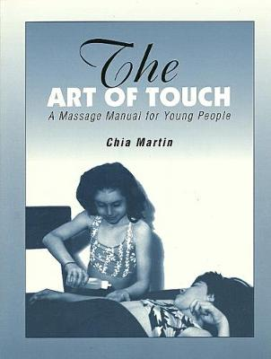 Art of Touch: A Massage Manual for Young People
