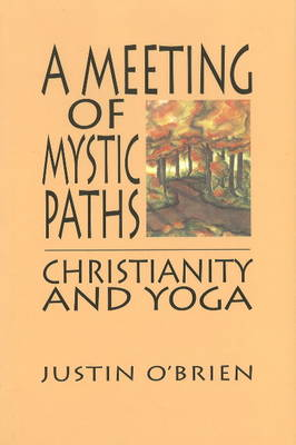 Meeting of Mystic Paths: Christianity & Yoga