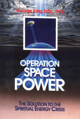 Operation Space Power: The Solution to the Spiritual Energy Crisis