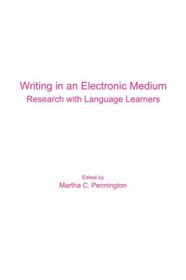 Writing in an Electronic Medium: Research with Language Learners