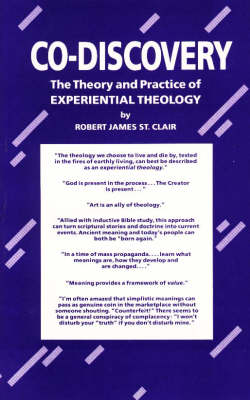 Co-Discovery: The Theory & Practice of Experiential Theology