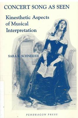 Concert Song as Seen: Kinesthetic Aspects of Musical Interpretation