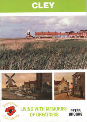 Cley: Living with Memories of Greatness