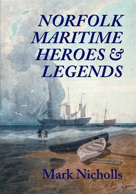 Norfolk Maritime Heroes and Legends