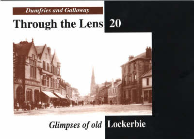 Glimpses of Old Lockerbie