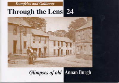 Glimpses of Old Annan Burgh
