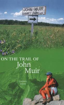 On the Trail of John Muir