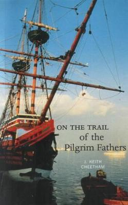 On the Trail of the Pilgrim Fathers