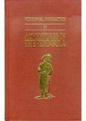 Personal Narrative of Adventures in the Peninsula During the War in 1812-1813