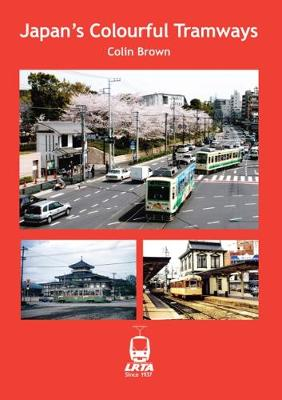 Japan's Colourful Tramways