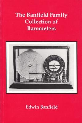The Banfield Family Collection of Barometers