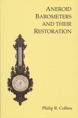 Aneroid Barometers and their Restoration