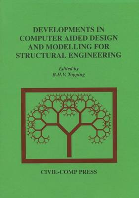 Developments in Computer Aided Design and Modelling for Structural Engineering