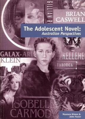 The Adolescent Novel: Australian Perspectives