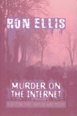 Murder on the Internet: A Detective Chief Inspector Glass Mystery