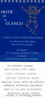 Motif at a Glance!: A Quick Guide to Motif Description - The Method of Recording Movement Concepts