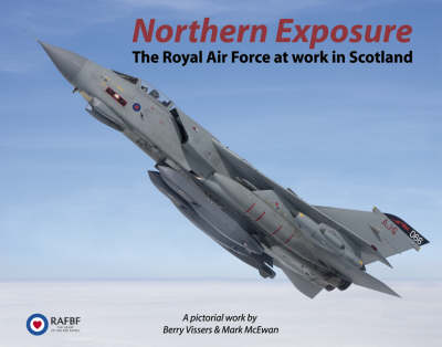 Northern Exposure: The Royal Air Force at Work in Scotland