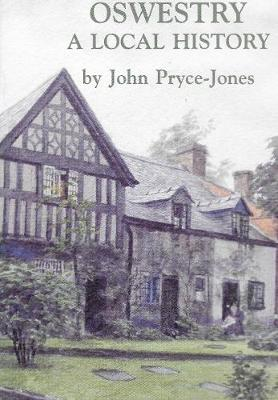 Oswestry: A Local History