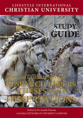Writing Guidelines for Research Papers, Theses and Dissertations