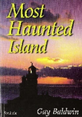 Most Haunted Island: Isle of Wight Ghosts: Bk. 6