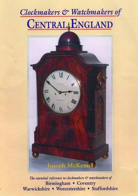 Clockmakers and Watchmakers of Central England