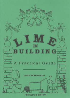 Lime in Building: A Practical Guide