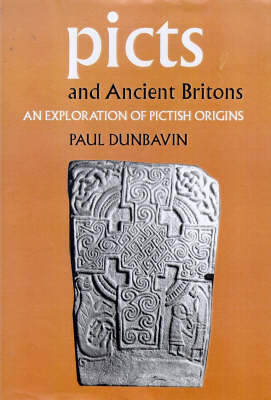 Picts and Ancient Britons: An Exploration of Pictish Origins