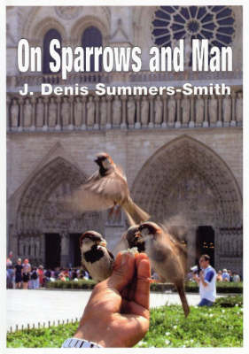 On Sparrows and Man: A Love-Hate Relationship