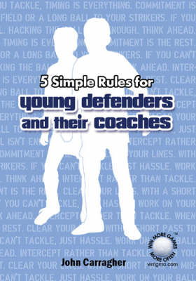 5 Simple Rules for Young Defenders and Their Coaches