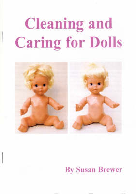 The Care and Repair of Dolls