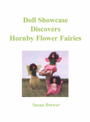 Doll Showcase Discovers Hornby Flower Fairies