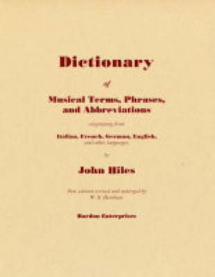 Dictionary of Musical Terms and Abbreviations: Originating from Italian, French, German and Other Languages