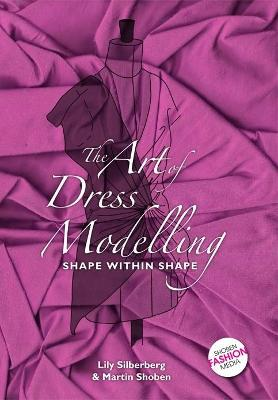 The Art of Dress Modelling